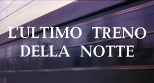 Lultimo_treno_della_notte_000
